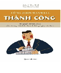 Description:  Cùng John Maxwell Thành Công