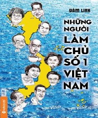 nhung-nguoi-lam-chu-so-1-viet-nam-dam-linh