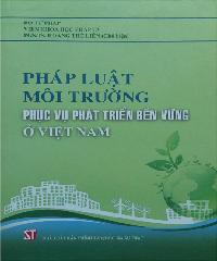 Description: Kết quả hình ảnh cho Pháp luật môi trường phục vụ phát triển bền vững ở Việt Nam